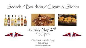 Scotch/Bourbon/Cigars & Sliders