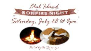 Bonfire / Smores Roast @ Club Island